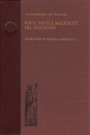 Poeti, santi e maledetti del Duecento All'insorgere: Mario Gambedotti