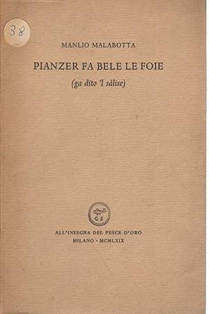 Pianzer fa belle le foie (ga dito 'l sÃlise) Dodici poesie in dialetto triestino: ...