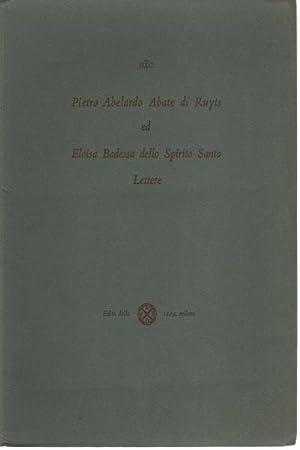 Pietro Abelardo Abate di Ruyts ed Eloisa Badessa dello Spirito Santo Lettere: Luigi Chiodini