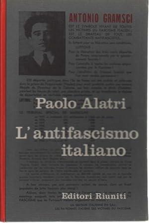 L'antifascismo italiano (due volumi): Paolo Alatri
