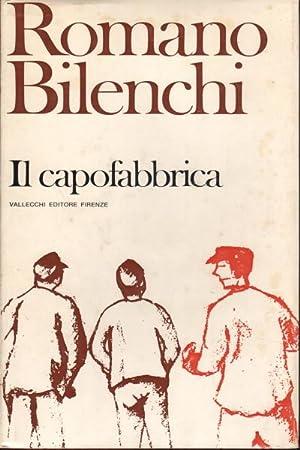 Il capofabbrica: Romano Bilenchi