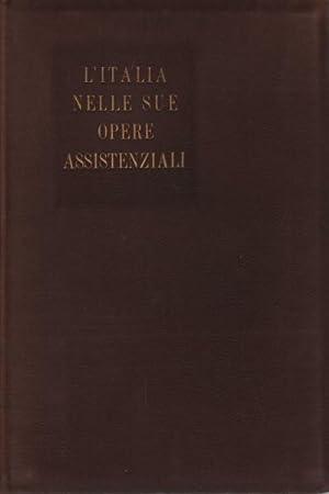 L'Italia nelle sue opere assistenziali: AA.VV.