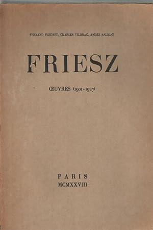 Friesz Ouvres (1901-1927): Fernand Fleuret, Charles Vildrac, Andrà Salmon