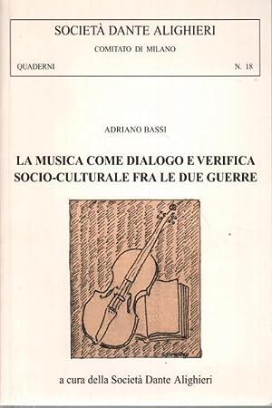 La musica come dialogo e verifica socio-culturale: Adriano Bassi