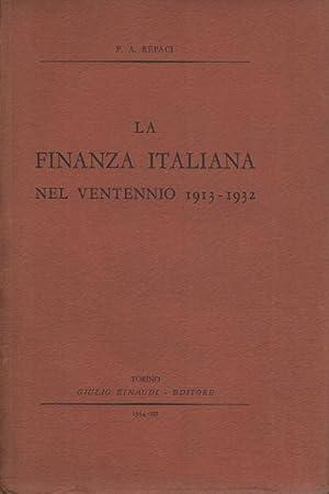 La finanza italiana nel ventennio 1913 - 1932 La gestione del bilancio, del patrimonio e della ...