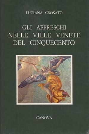 Gli affreschi nelle ville venete del Cinquecento: Luciana Crosato
