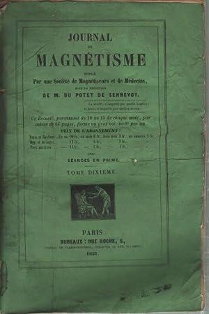 Journal du Magnetisme rà digà par une Socià tà de Magnà tiseurs ...