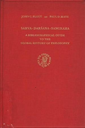 Sarva-Darsana-Sangraha A bibliographical guide to the global: John C. Plott,