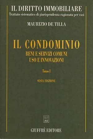 Il diritto immobiliare. Trattato sistematico di giurisprudenza ragionata per casi: Il condominio (4...