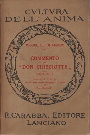 "Commento al ""Don Chisciotte"" (2 volumi): Miguel De Unamuno"