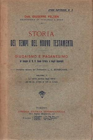 Storia dei tempi del Nuovo Testamento (4 volumi) Giudaismo e paganesimo al tempo di N. S. Ges&...