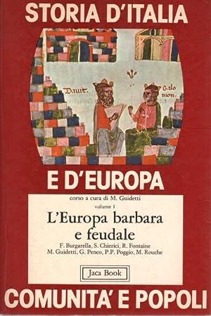 Storia d'Italia e d'Europa (8 volumi in 10 tomi) comunità e popoli: Massimo ...