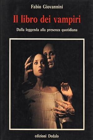 Il libro dei vampiri Dalla leggenda alla presenza quotidiana: Fabio Giovannini