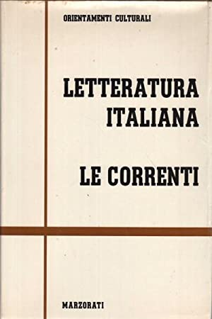 Letteratura italiana. Le correnti (2 volumi): AA.VV.