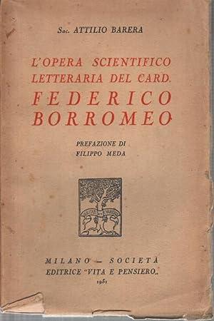 L'Opera Scientifico Letteraria del Card. Federico Borromeo: Attilio Barera