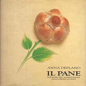 Il pane Fior fiore dell'alimentazione dalle origini ad oggi: Anna Deplano