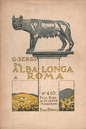 Da Alba Longa a Roma Inizio dell'incivilimento in Italia ovvero Liguri e Siculi - Primi che in...