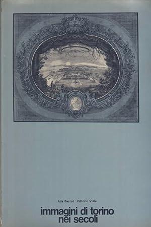 Immagini di Torino nei secoli Proposta per: Ada Peyrot, Vittorio
