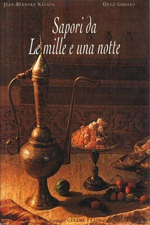 Sapori da Le mille e una notte: Jean-Bernard Naudin, Odile