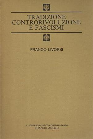 Tradizione controrivoluzione e fascismi: Franco Livorsi