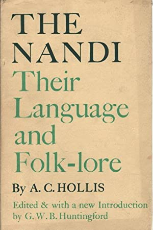 The Nandi. Their Language and Folk-lore: A.C. Hollis