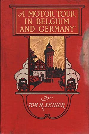 A motor tour in Belgium & Germany: Tom R. Xenier