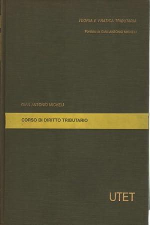 Corso di diritto tributario: Gian Antonio Micheli