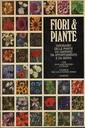 Fiori & Piante Dizionario delle piante da giardino, da appartamento e da serra: Roy Hay, ...