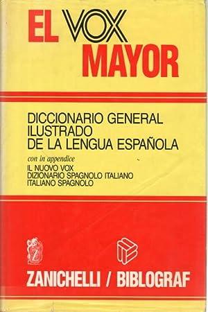 El Vox Mayor. Diccionario general ilustrado de la lengua española: Manuel Alvar ...