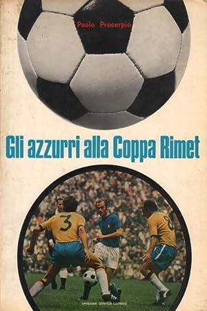 Gli azzurri alla Coppa Rimet: Paolo Proserpio