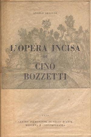 L'opera incisa di Cino Bozzetti: Angelo Dragone
