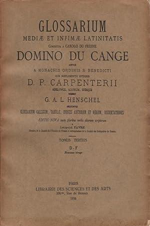 Glossarium Mediæ et Infimæ Latinitatis Conditum a Carolo Du Fresne ...