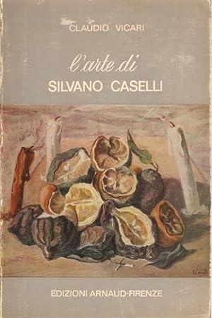 L'arte di Silvano Caselli: Claudio Vicari