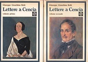 Lettere a Cencia (2 voll.) Vincenza Perozzi: Giuseppe Gioachino Belli