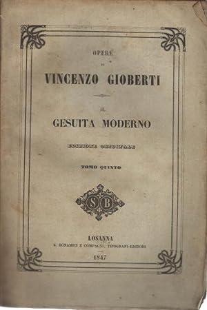 Il Gesuita moderno. Tomo quinto: Vincenzo Gioberti