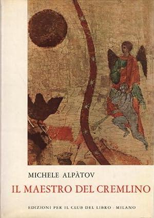 Il maestro del Cremlino: Michele AlpÃtov