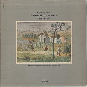 Lombardia. Il territorio, l'ambiente, il paesaggio. Volume: Carlo Pirovano