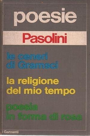 Poesie Le ceneri di Gramsci / La: Pier Paolo Pasolini