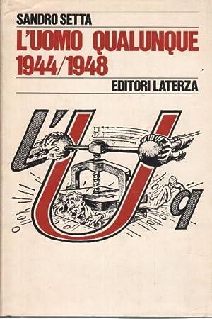 L'uomo qualunque 1944-1948: Sandro Setta