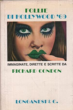 Follie di Holliwood '69 Immaginate, dirette e: Richard Condon