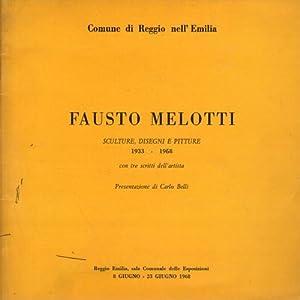 Fausto Melotti. Sculture, disegni e pitture 1933-1968: Fausto Melotti
