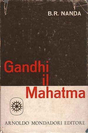 Gandhi il Mahatma: B.R. Nanda