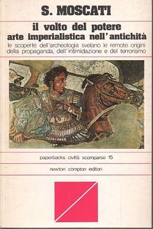 Il volto del potere Arte imperialistica nell'antichitÃ: Sabatino Moscati