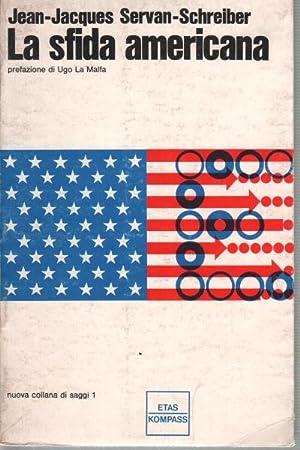 La sfida americana: Jean-Jacques Servan-Schreiber