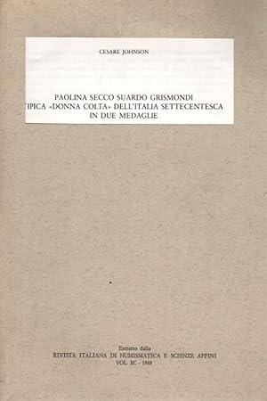 """Paolina Secco Suardo Grismondi, tipica """"donna colta"""": Cesare Johnson"""