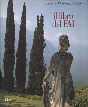Il libro del FAI Fondo per l'Ambiente: Renato Bazzoni, Marco