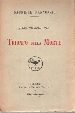 """Trionfo della morte (ciclo """"I Romanzi della: Gabriele D'Annunzio"""