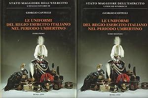 Le uniformi del regio esercito italiano nel: Giorgio Cantelli