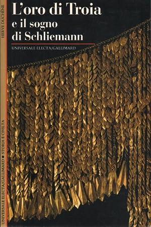 L'oro di Troia e il sogno di: Hervà Duchêne