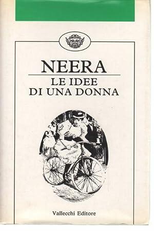 Le idee di una donna E confessioni: Neera